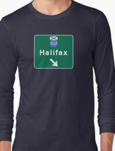 Halifax, Nova Scotia, Road Sign, Canada Long Sleeve T-Shirt