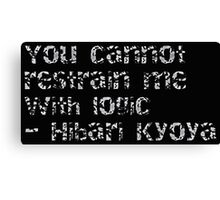 Hibari Kyoya Quote Canvas Print