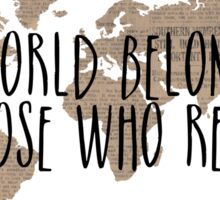 The World Belongs to Those Who Read - Old Paper Sticker