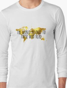 The World Belongs to Those Who Read - Gold Long Sleeve T-Shirt