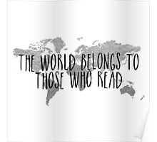 The World Belongs to Those Who Read - Silver Poster