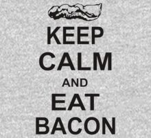 Keep Calm and Eat Bacon Funny Parody Meat Food Pig Hog Breakfast by rusell