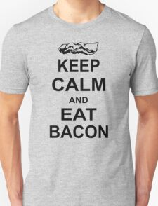 Keep Calm and Eat Bacon Funny Parody Meat Food Pig Hog Breakfast T-Shirt