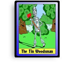 """The Tin Woodsman"" Canvas Print"