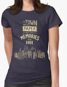Paper Towns John Green Quote Womens Fitted T-Shirt