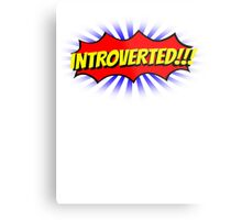 INTROVERTED!!! Metal Print