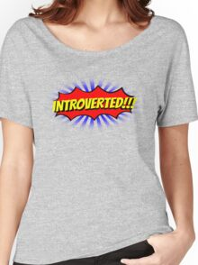 INTROVERTED!!! Women's Relaxed Fit T-Shirt