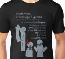 Quotes and quips - Madamina, il catalogo è questo Unisex T-Shirt