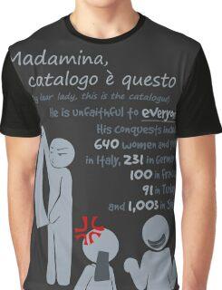 Quotes and quips - Madamina, il catalogo è questo Graphic T-Shirt