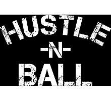 Hustle n Ball - White Photographic Print