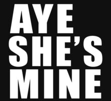 Awesome Aye She's Mine Funny Valentine by Luissa-Store