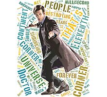 Eleventh Doctor Word Art of Quote Photographic Print