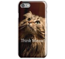 Think Meow! iPhone Case/Skin