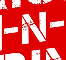Rise n Grind - Red Sticker