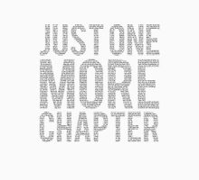Just One More Chapter Unisex T-Shirt