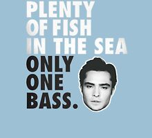 Plenty of fish in the sea Only one bass T-Shirt