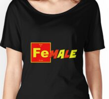 Fe(male) Women's Relaxed Fit T-Shirt