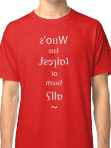 Mirror Mirror - (Reflective Mirror Text) Classic T-Shirt