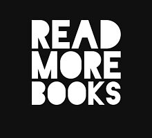 Read More Books - B&W (inverted) Unisex T-Shirt