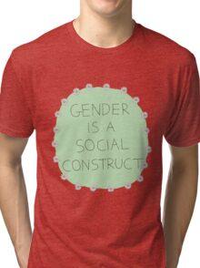 Gender Is A Social Construct Tri-blend T-Shirt