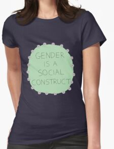 Gender Is A Social Construct Womens Fitted T-Shirt