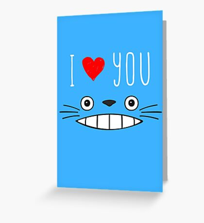 Totoro - I love you Greeting Card