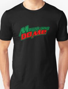 Green Mountain Dew Parody Mount And Do Me T-Shirt