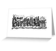 Happy Birthday Aussie Tangle Black & White  Greeting Card