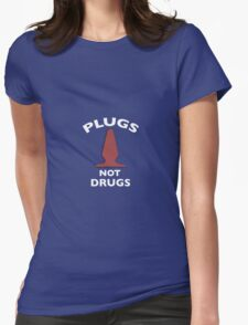 Plugs Not Drugs - Funny kinky erotic art, awesome, cool parody T-Shirt