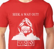 Seek A Way Out! Unisex T-Shirt