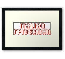 Italian Spiderman - ONE:Print Framed Print