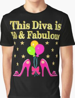 50 AND FABULOUS PINK HIGH HEELS Graphic T-Shirt