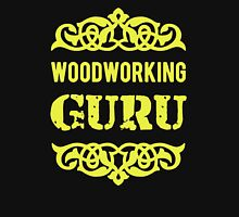 Are You A Woodworking Guru Unisex T-Shirt