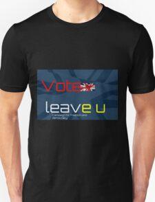 Vote Leave EU - British Flag Unisex T-Shirt