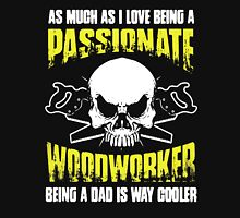 WOODWORKING DAD Unisex T-Shirt