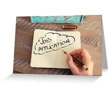 Motivational concept with handwritten text JOB APPLICATION Greeting Card