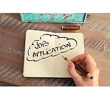 Motivational concept with handwritten text JOB APPLICATION Photographic Print