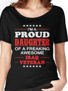 Proud Daughter Of Iraq Veteran Women's Relaxed Fit T-Shirt