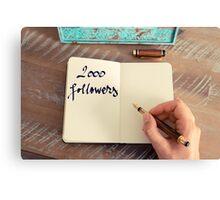 Motivational concept with handwritten text 2000 FOLLOWERS Canvas Print