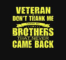Thank My Fallen Brothers Veterans Unisex T-Shirt