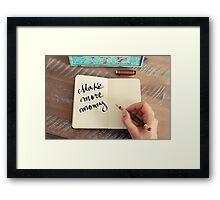 Motivational concept with handwritten text MAKE MORE MONEY Framed Print