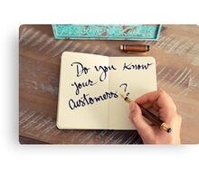 Motivational concept with handwritten text DO YOU KNOW YOUR CUSTOMERS? Canvas Print