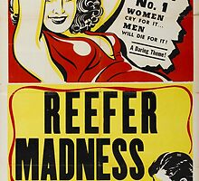 Reefer Madness - ONE:Print by StickerBomber