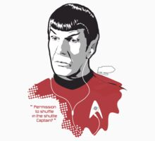 """SPOCK """"Permission to shuffle in the shuttle Captain?"""" by godgeeki"""