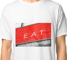 Eat Sign Classic T-Shirt
