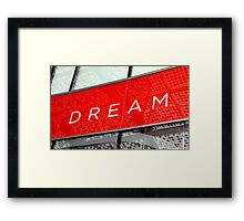 Dream Sign Framed Print