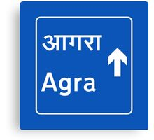 Agra, Road Sign, India Canvas Print