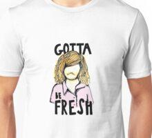 gotta be resh Unisex T-Shirt