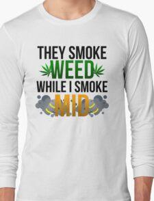 I SMOKE MID Long Sleeve T-Shirt