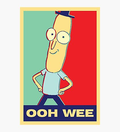 "Rick and Morty: Mr.PoopyButthole ""ooh wee"" Photographic Print"